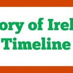 History of Ireland Timeline